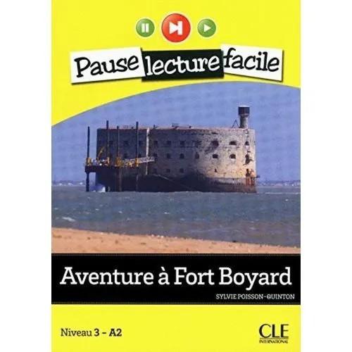 AVENTURE A FORT BOYARDC