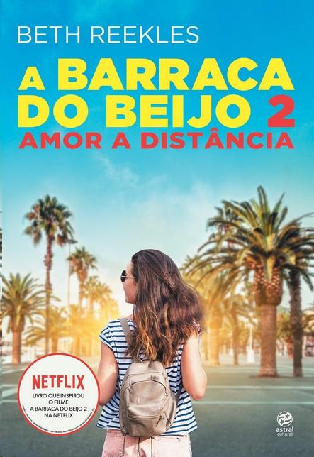 BARRACA DO BEIJO, A : AMOR A DISTANCIA 2