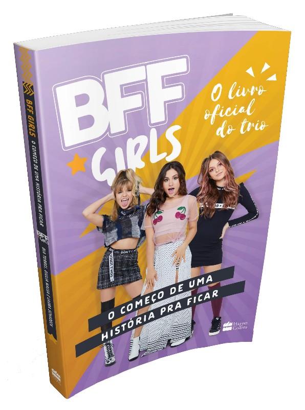 BFF GIRLS - O COMECO DE UMA HISTORIA PRA FICAR