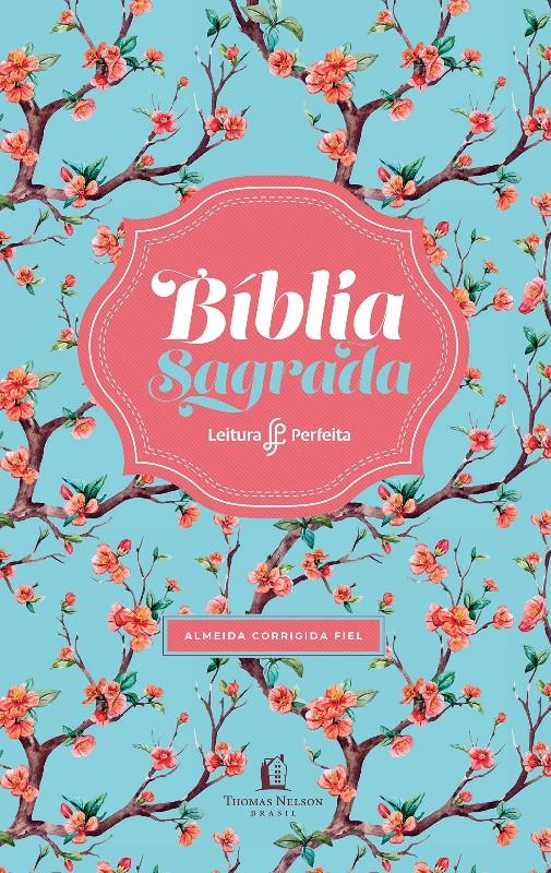 BIBLIA LEITURA PERFEITA - ACF - CAPA FLORAL