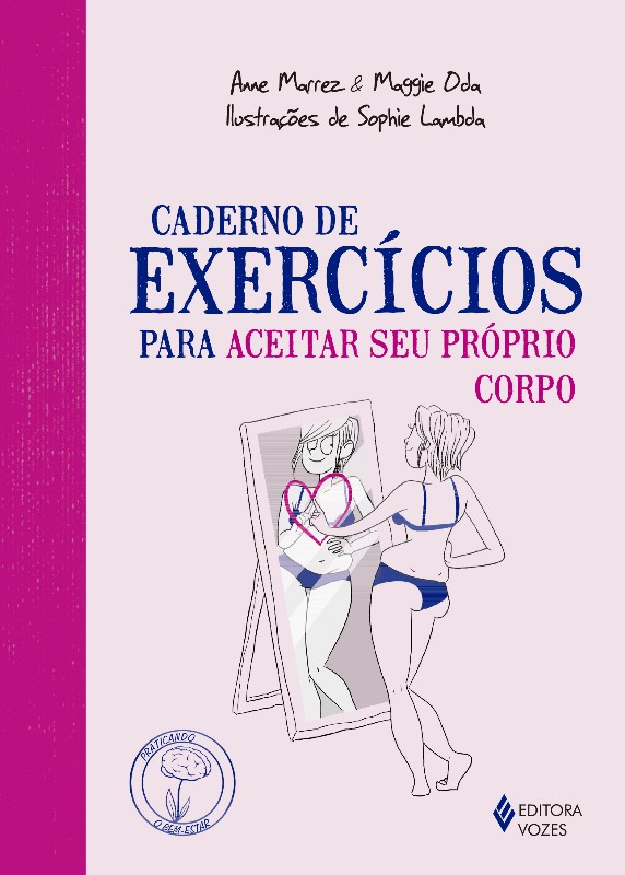 CADERNO DE EXERCICIOS PARA ACEITAR SEU PROPRIO CORPO