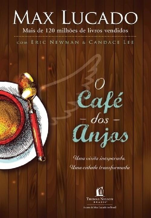 CAFE DOS ANJOS, O