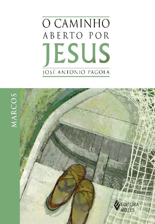 CAMINHO ABERTO POR JESUS - MARCOS