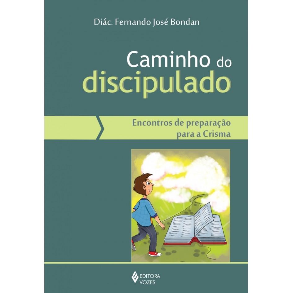 CAMINHO DO DISCIPULADO