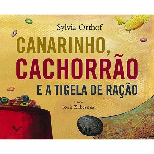 CANARINHO, CACHORRAO E A TIGELA DE RACAO