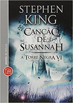 CANCAO DE SUSANNAH - VOL. VI - COL. A TORRE NEGRA