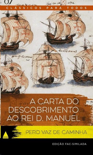 CARTA DO DESCOBRIMENTO AO REI D. MANUEL, A