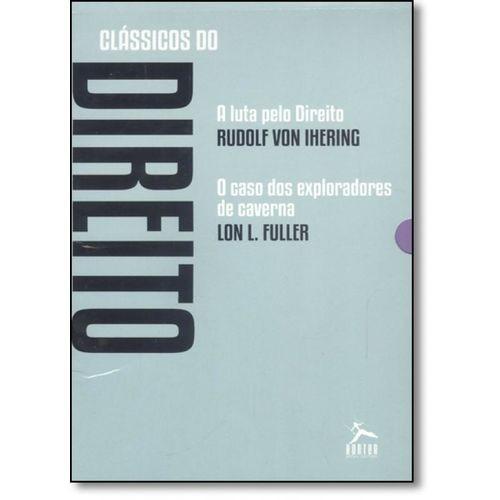 CLASSICOS DO DIREITO - A LUTA PELO DIREITO - O CASO DOS EXPLORADORES DE CAV