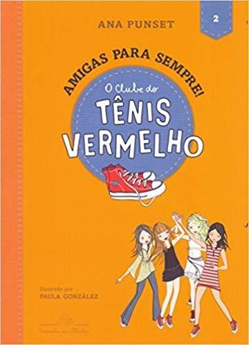 CLUBE DO TENIS VERMELHO, O - VOL.2 - AMIGAS PARA SEMPRE!