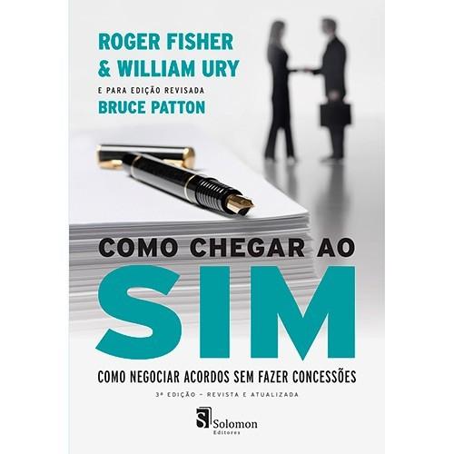COMO CHEGAR AO SIM - A NEGOCIACAO DE ACORDOS SEM CONCESSOES