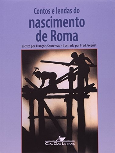 CONTOS E LENDAS DO NASCIMENTO DE ROMA