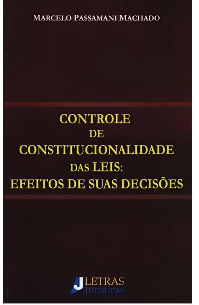 Controle De Constitucionalidade Das Leis