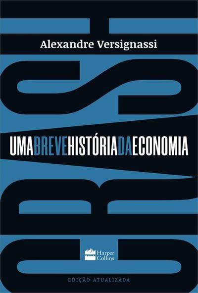 CRASH: UMA BREVE HISTORIA DA ECONOMIA