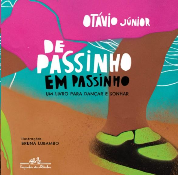 DE PASSINHO EM PASSINHO: UM LIVRO PARA DANCAR E SONHAR