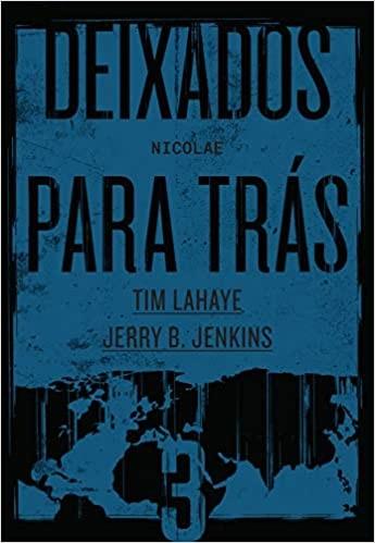 DEIXADOS PARA TRáS - VOL. 03
