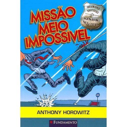 DIAMOND BROTHERS - MISSAO MEIO IMPOSSIVEL
