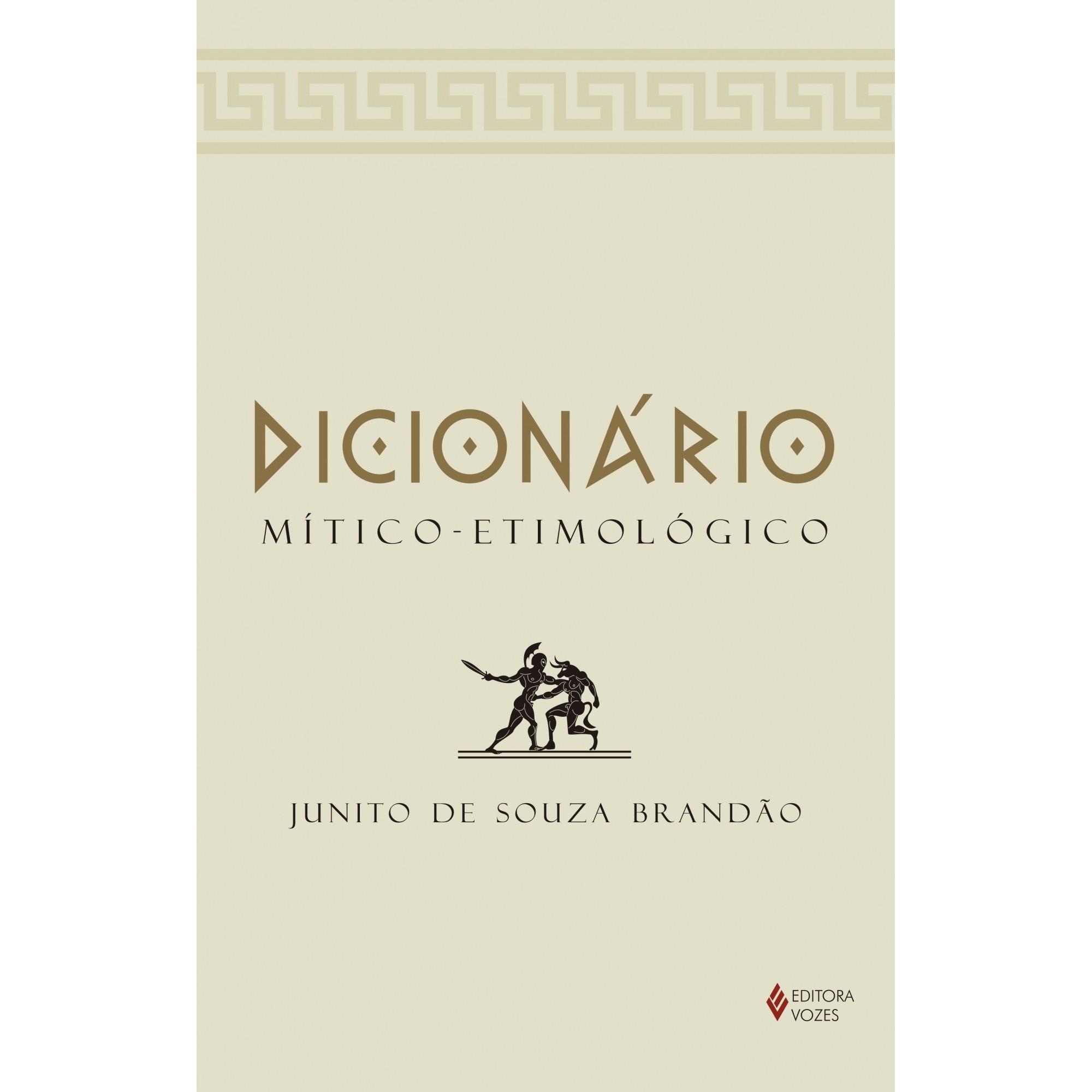 DICIONÁRIO MÍTICO-ETIMOLÓGICO