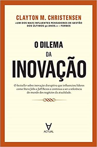 DILEMA DA INOVACAO, O
