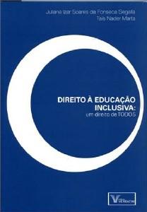 DIREITO A EDUCACAO INCLUSIVA - UM DIREITO DE TODOS