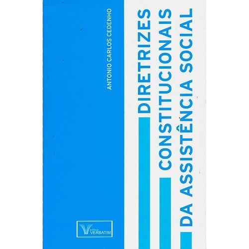 DIRETRIZES CONSTITUCIONAIS DA ASSISTENCA SOCIAL