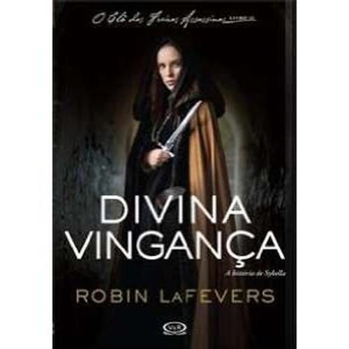 DIVINA VINGANCA: A HISTORIA DE SYBELLA