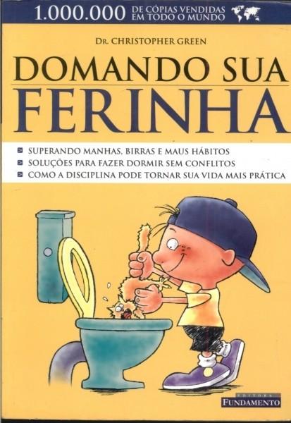 DOMANDO SUA FERINHA - MENINOS
