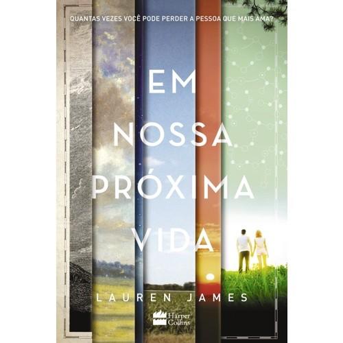 EM NOSSA PROXIMA VIDA
