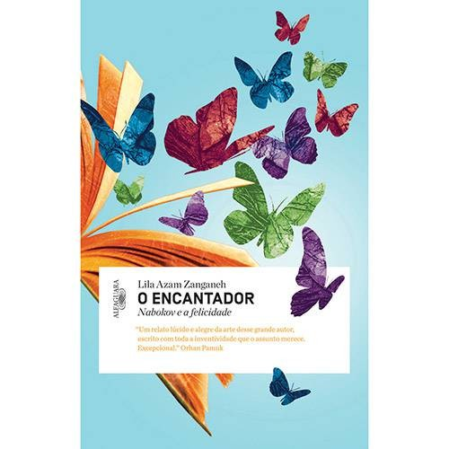 ENCANTADOR, O - NABOKOV E A FELICIDADE