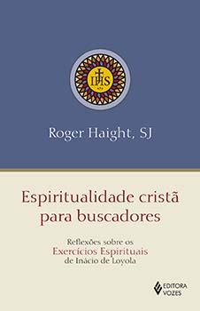 ESPIRITUALIDADE CRISTÃ PARA BUSCADORES