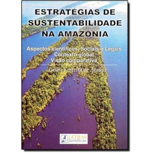 ESTRATEGIA DE SUSTENTABILIDADE NA AMAZONIA