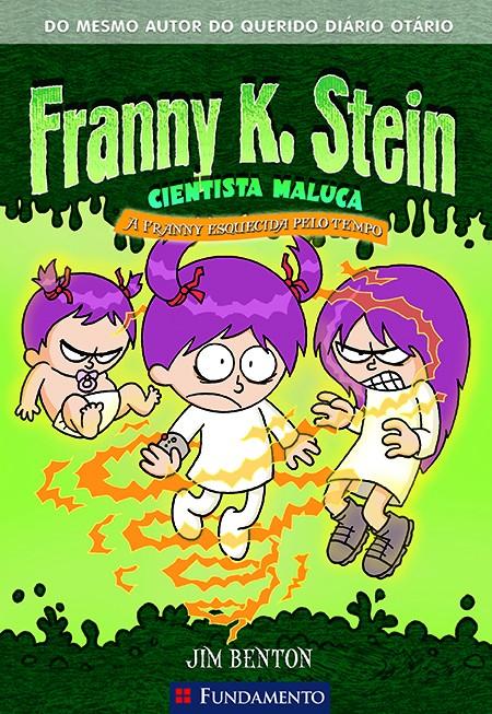 FRANNY K. STEIN - A FRANNY ESQUECIDA PELO TEMPO