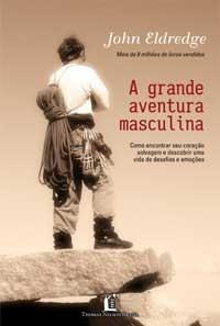 GRANDE AVENTURA MASCULINA