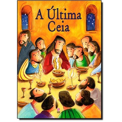 GUIA DE HISTORIA DA BIBLIA - A ULTIMA CEIA
