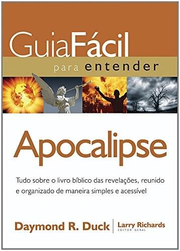 GUIA FACIL PARA ENTENDER O APOCALIPSE