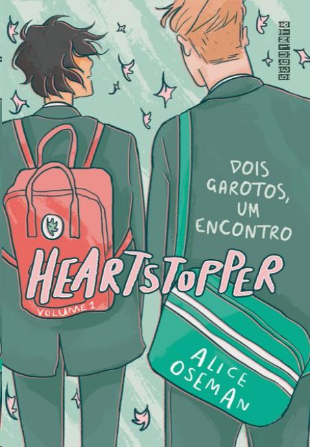 HEARTSTOPPER: DOIS GAROTOS, UM ENCONTRO (VOL. 1)