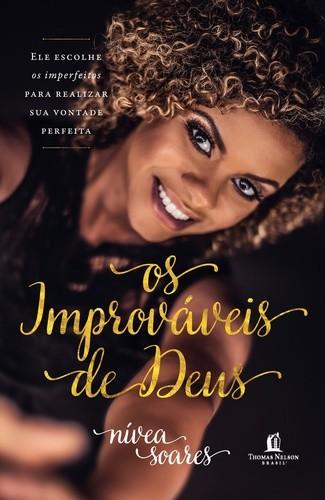 IMPROVAVEIS DE DEUS, OS