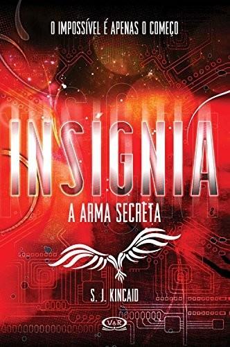 INSIGNIA - A ARMA SECRETA