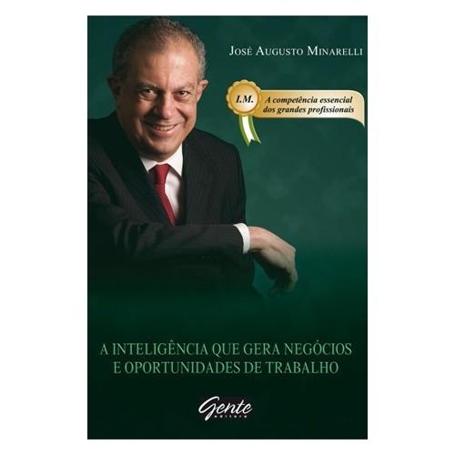 INTELIGENCIA MERCADOLOGICA - A INTELIGENCIA QUE GERA NEGOCIOS E OPORTUNIDAD