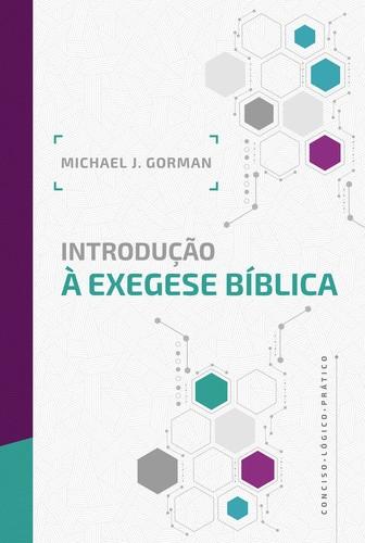 INTRODUCAO A EXEGESE BIBLICA