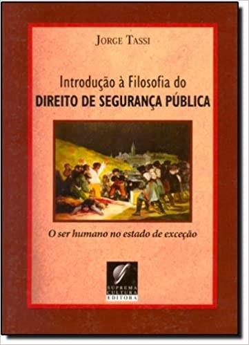 INTRODUCAO A FILOSOFIA DO DIREITO DE SEGURANCA PUBLICA