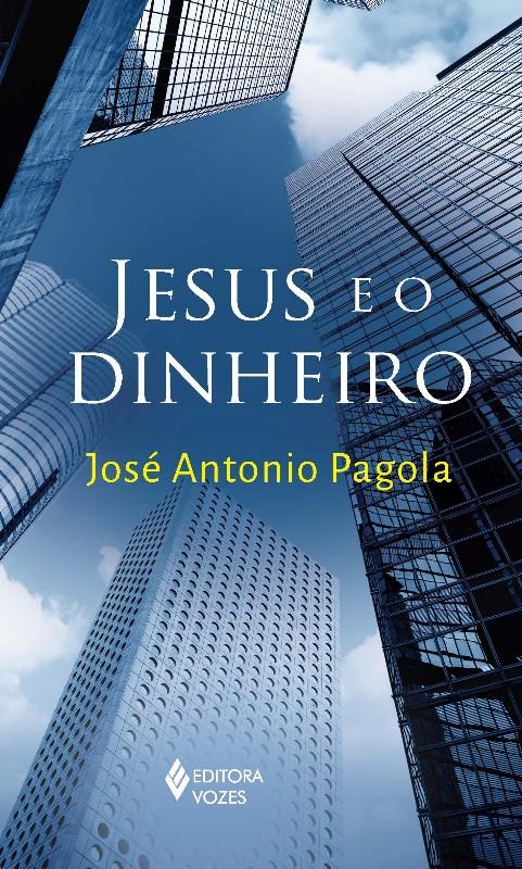 JESUS E O DINHEIRO