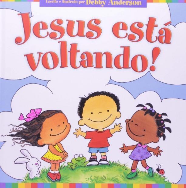 JESUS ESTÁ VOLTANDO