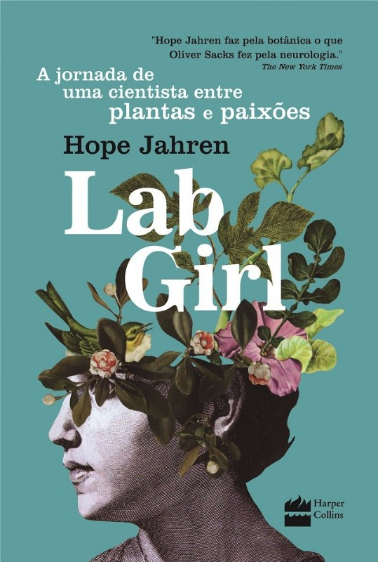 LAB GIRL - A JORNADA DE UMA CIENTISTA ENTRE PLANTAS E PAIXOES