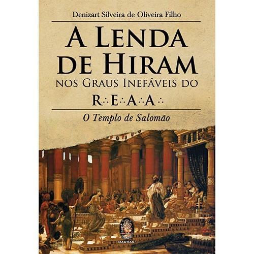 LENDA DE HIRAM NOS GRAUS INEFAVEIS DO REAA, A