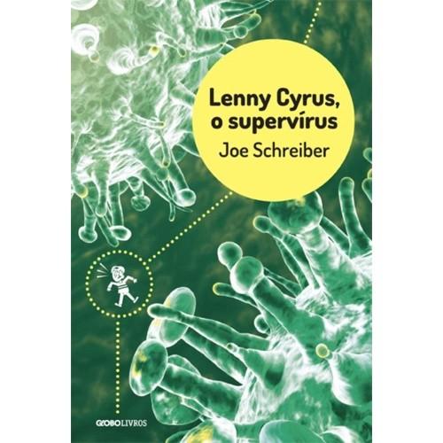 LENNY CYRUS, O SUPERVIRUS