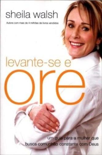 LEVANTE-SE E ORE