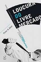 LOUCURA DO LIVRE MERCADO