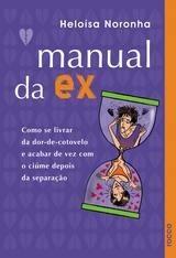MANUAL DA EX, MANUAL DA ATUAL