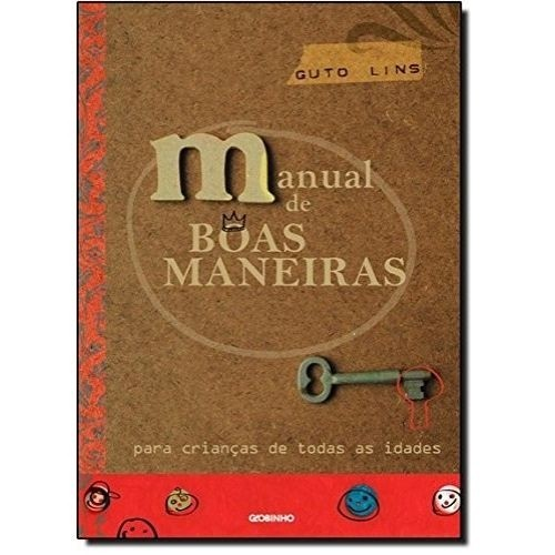 MANUAL DE BOAS MANEIRAS - PARA CRIANCAS DE TODAS AS IDADES