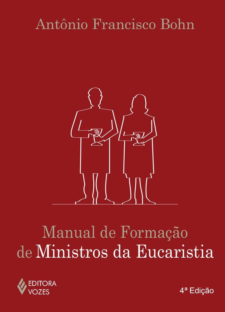 MANUAL DE FORMAÇÃO DE MINISTROS DA EUCARISTIA
